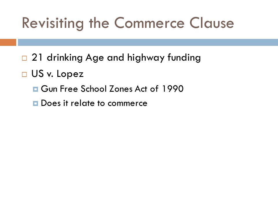 Revisiting the Commerce Clause