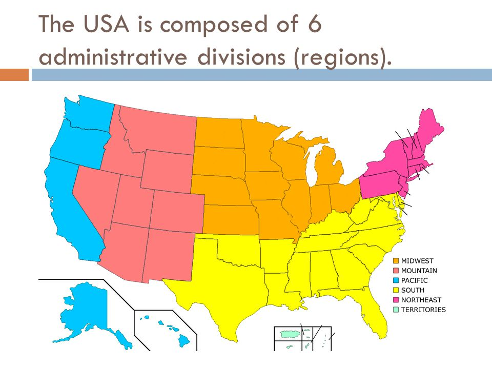 The USA is composed of 6 administrative divisions (regions).