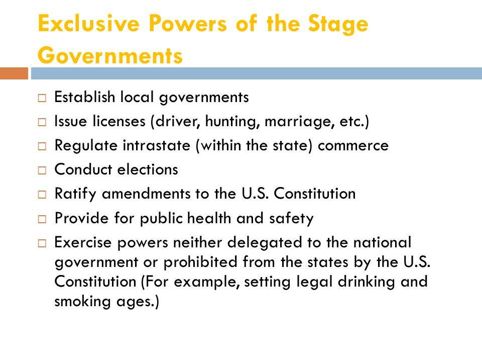 Exclusive Powers of the Stage Governments