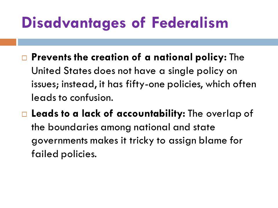 Disadvantages of Federalism