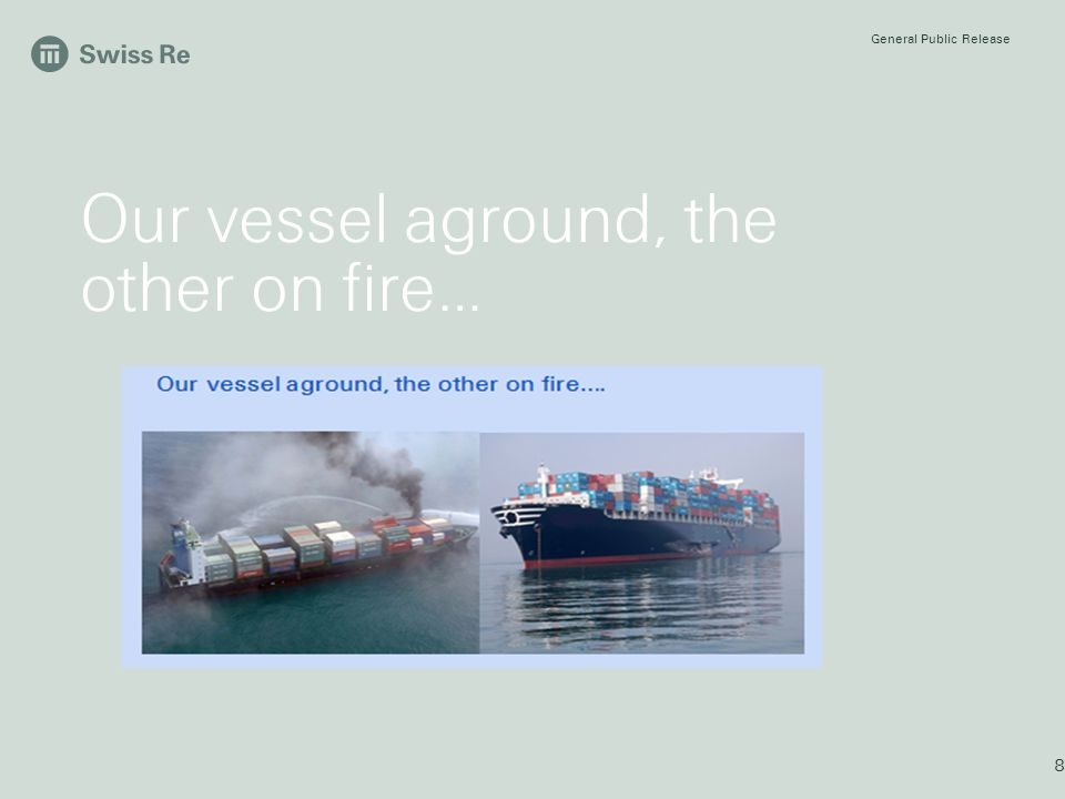 Our vessel aground, the other on fire…