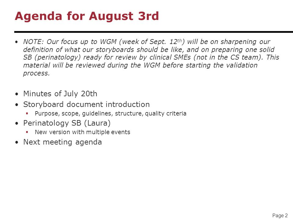 Agenda for August 3rd Minutes of July 20th