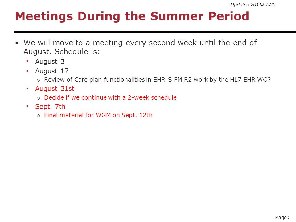 Meetings During the Summer Period