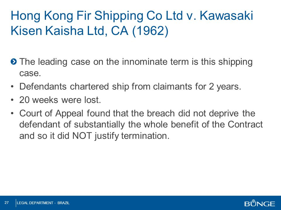Hong Kong Fir Shipping Co Ltd v Kawasaki Kisen Kaisha Ltd