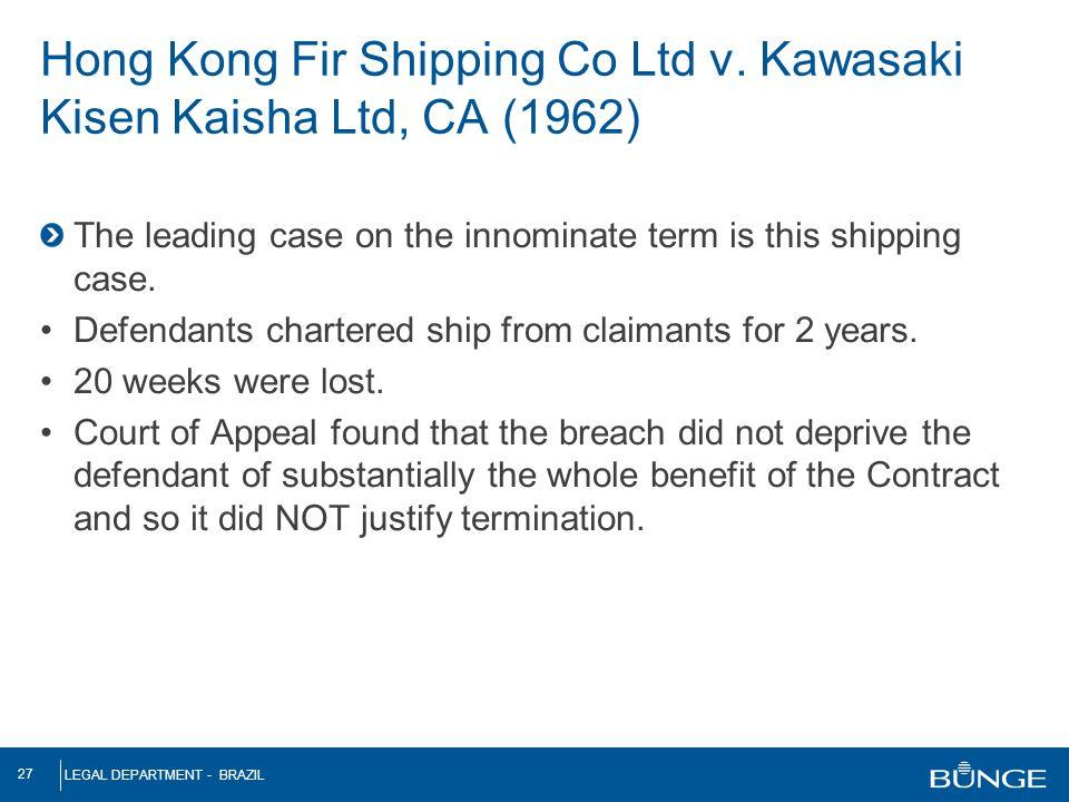 Hong Kong Fir Shipping Co Ltd v. Kawasaki Kisen Kaisha Ltd, CA (1962)