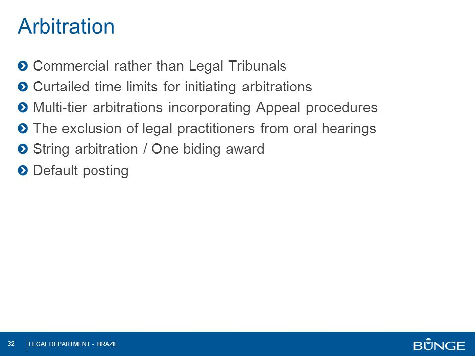 Arbitration Commercial rather than Legal Tribunals