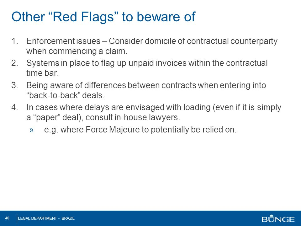 Other Red Flags to beware of