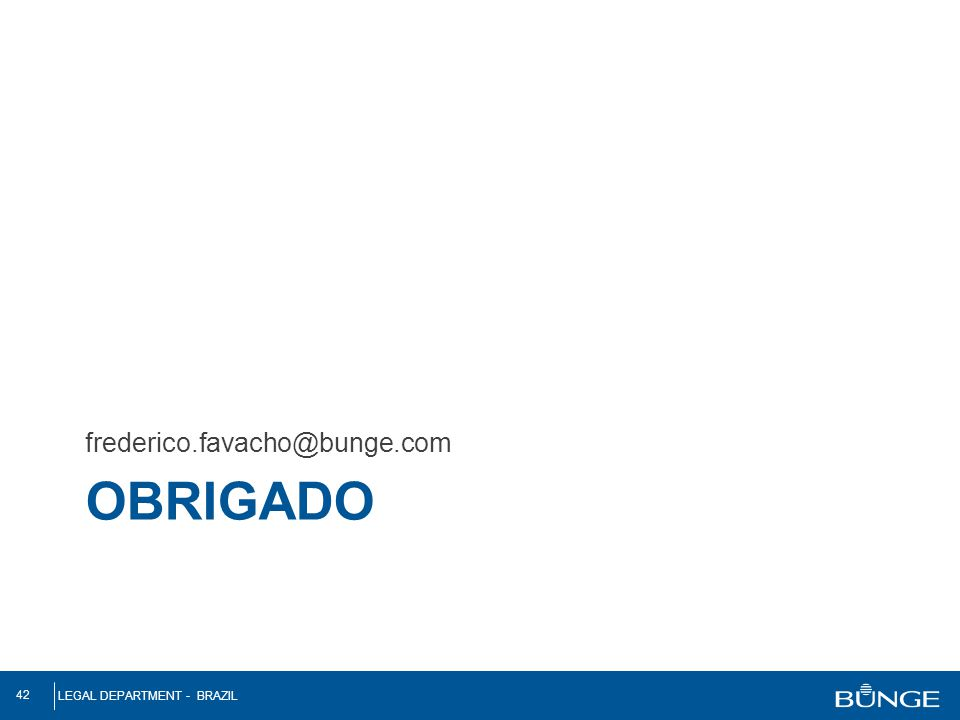 frederico.favacho@bunge.com OBRIGADO