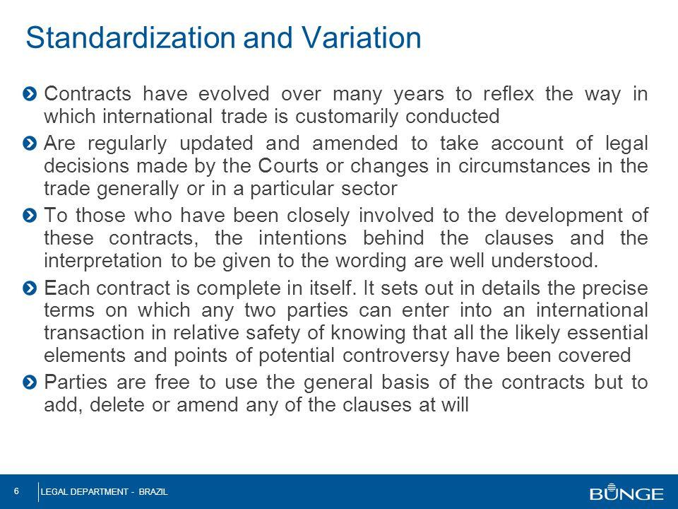 Standardization and Variation