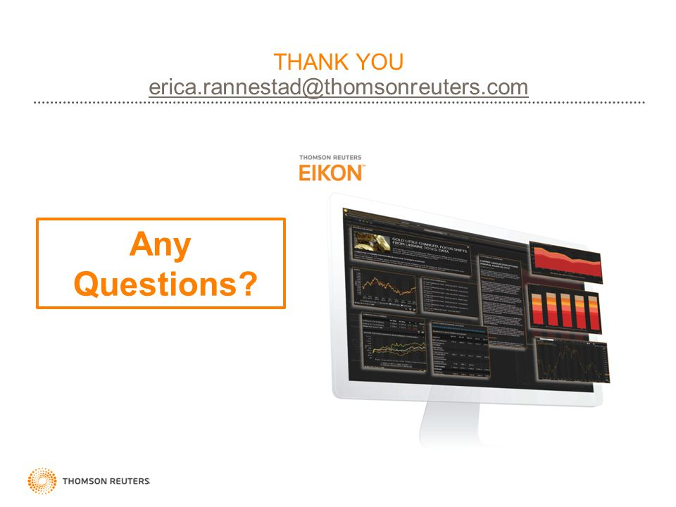 THANK YOU erica.rannestad@thomsonreuters.com
