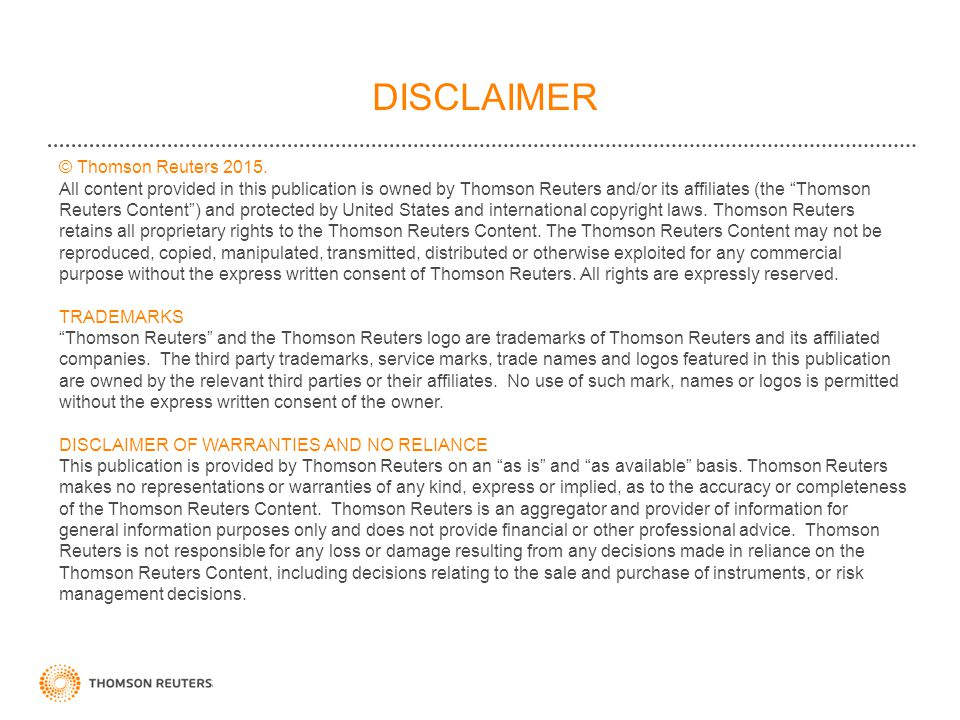 DISCLAIMER © Thomson Reuters 2015.