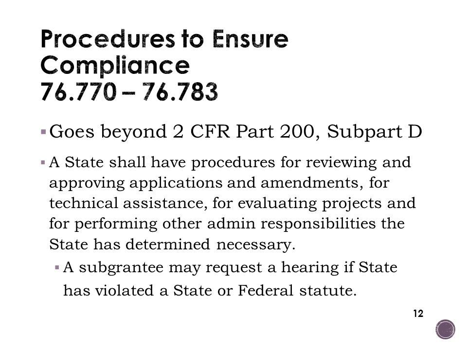 Procedures to Ensure Compliance 76.770 – 76.783