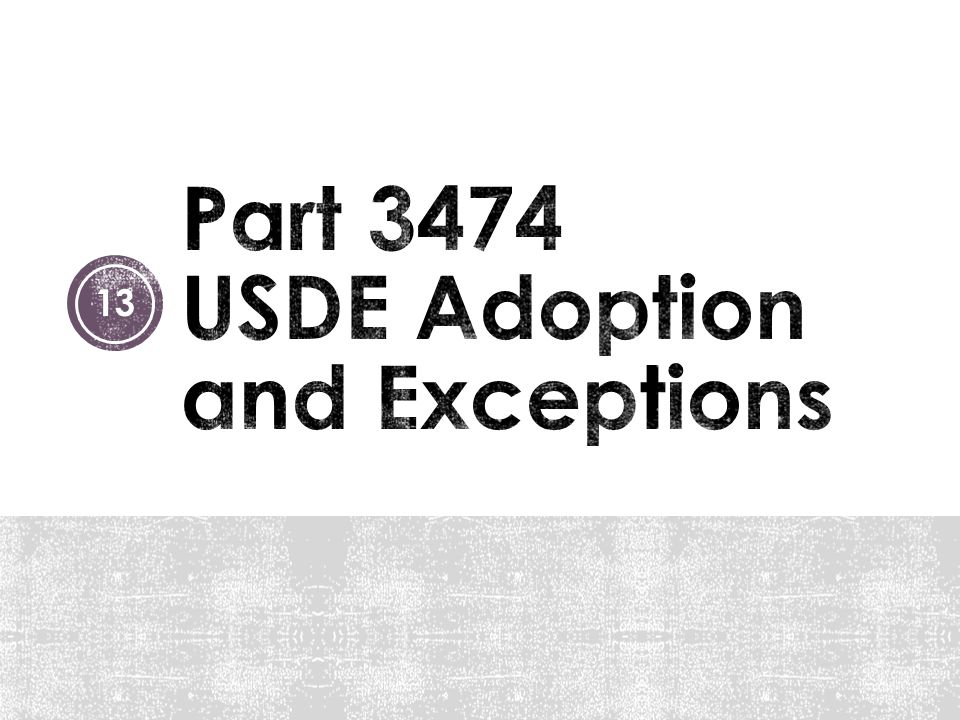 Part 3474 USDE Adoption and Exceptions