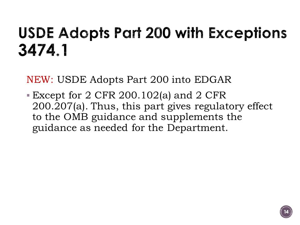 USDE Adopts Part 200 with Exceptions 3474.1