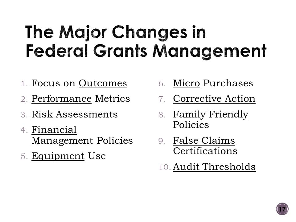 The Major Changes in Federal Grants Management