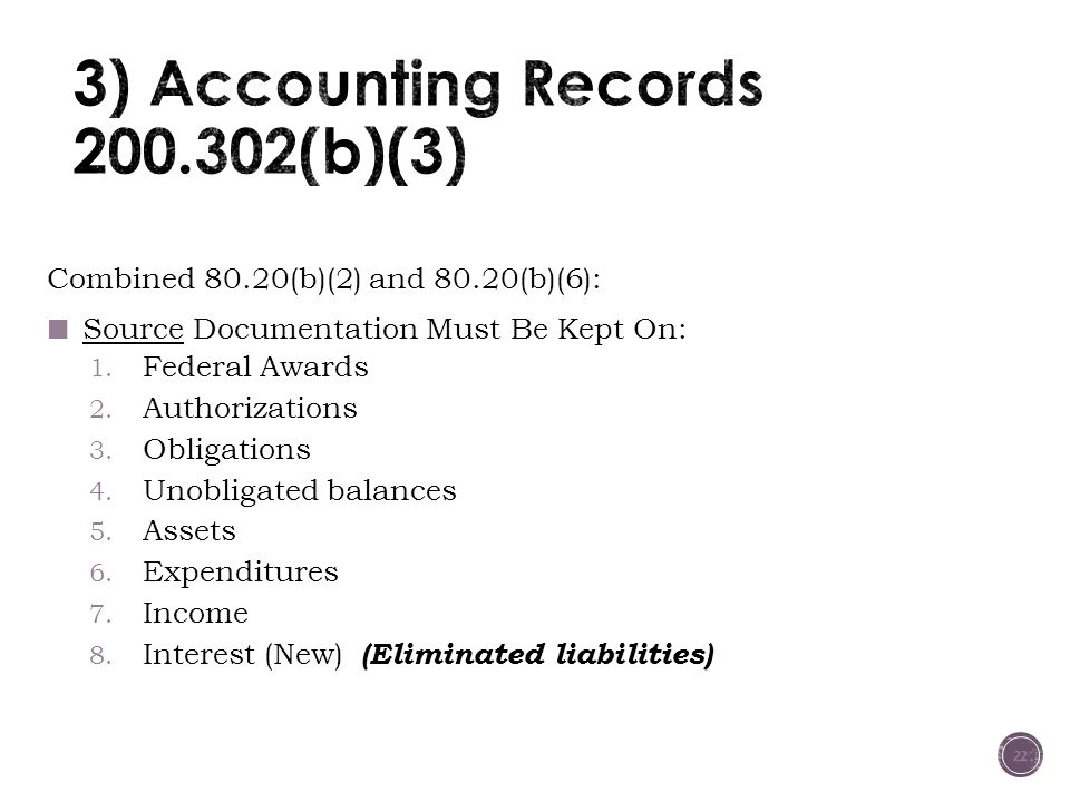 3) Accounting Records 200.302(b)(3)