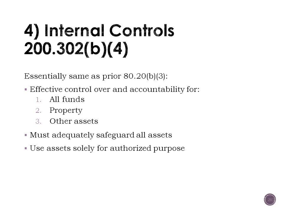 4) Internal Controls 200.302(b)(4)