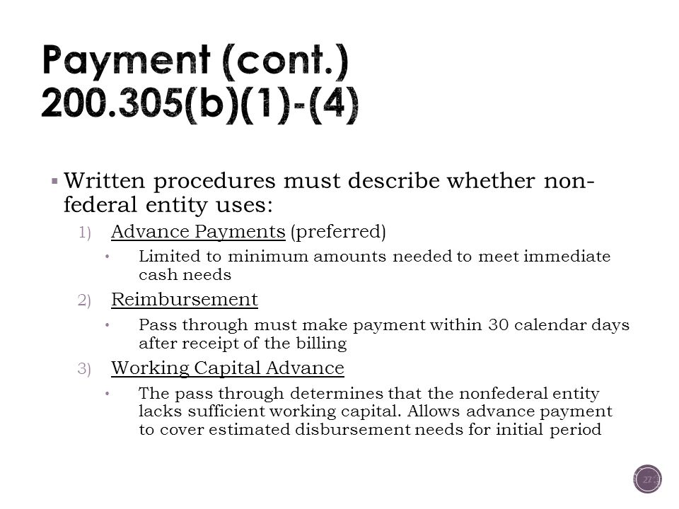 Payment (cont.) 200.305(b)(1)-(4)