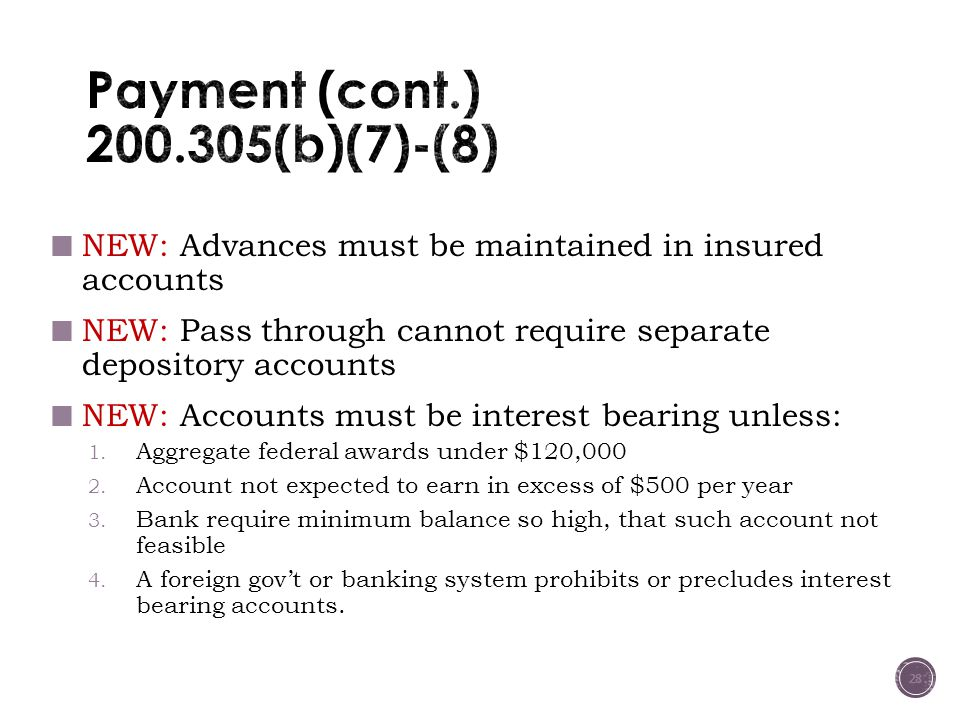 Payment (cont.) 200.305(b)(7)-(8)