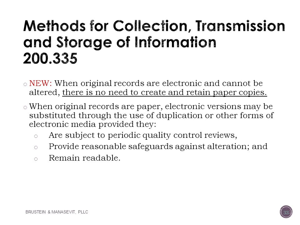 Methods for Collection, Transmission and Storage of Information 200