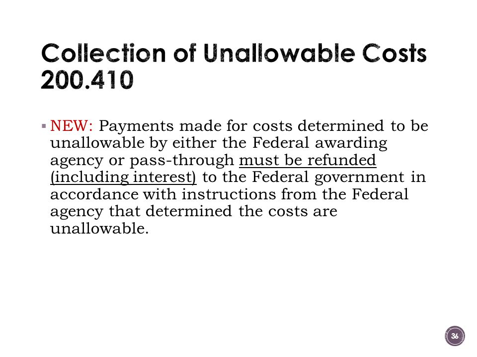 Collection of Unallowable Costs 200.410