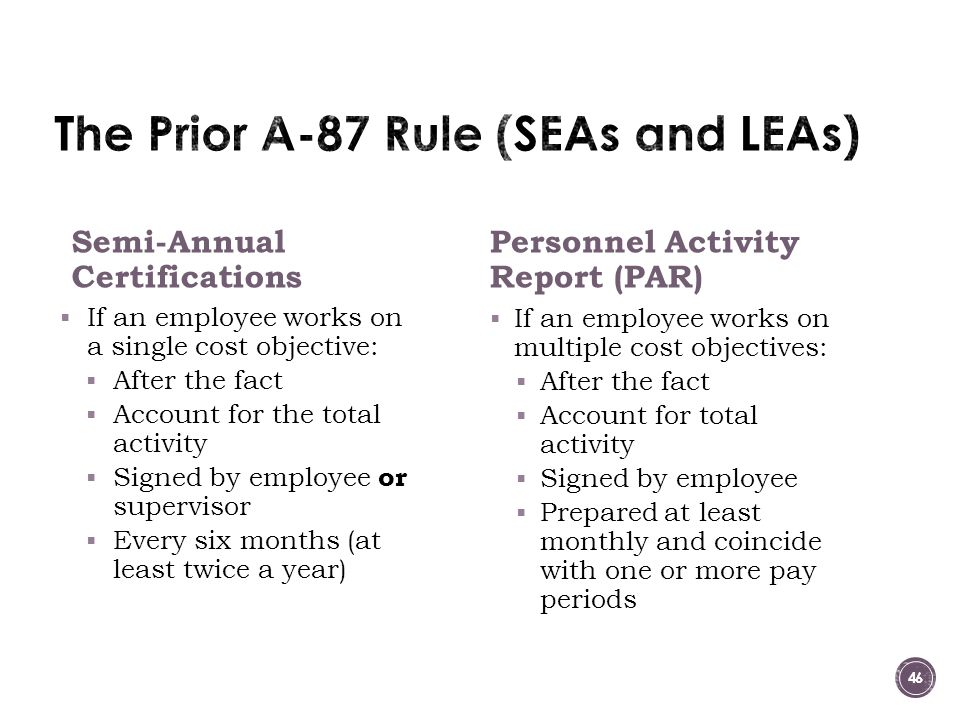 The Prior A-87 Rule (SEAs and LEAs)