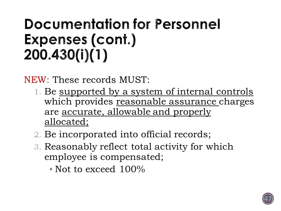 Documentation for Personnel Expenses (cont.) 200.430(i)(1)