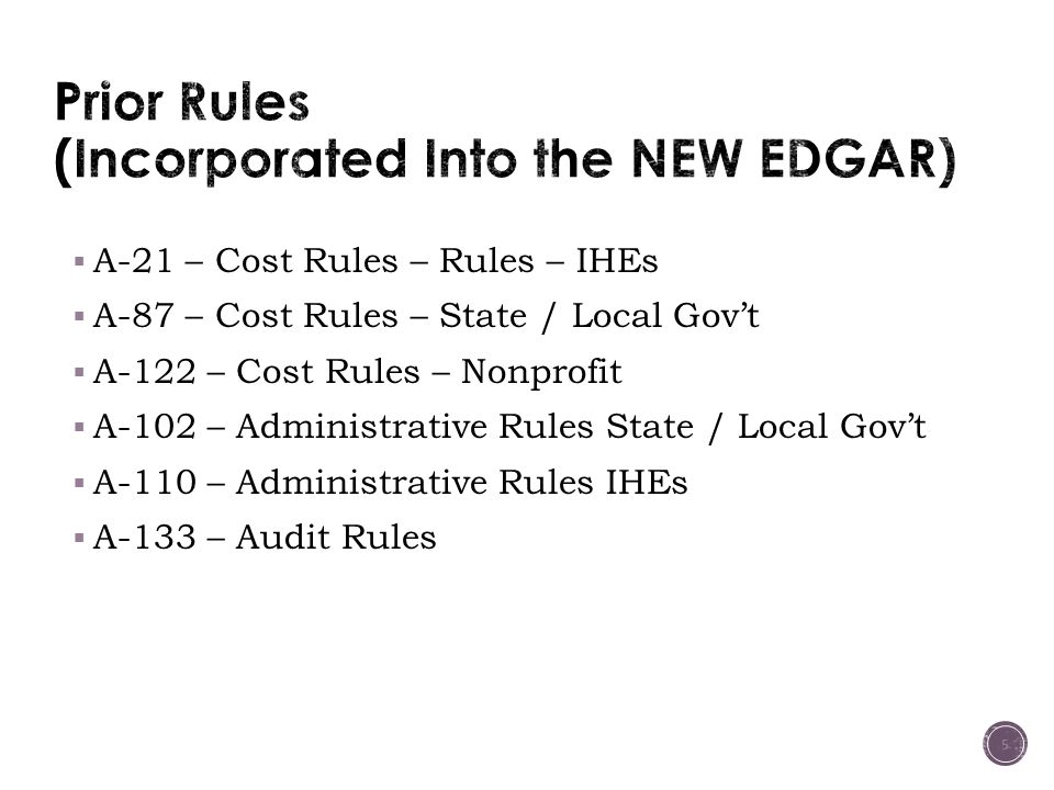 Prior Rules (Incorporated Into the NEW EDGAR)
