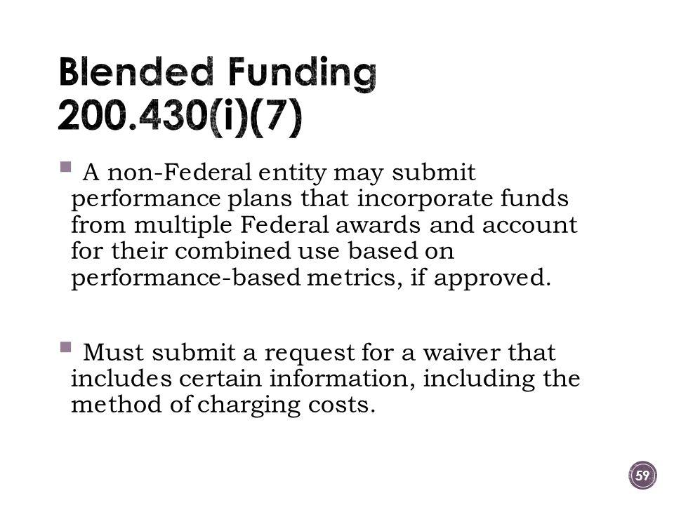 Blended Funding 200.430(i)(7)