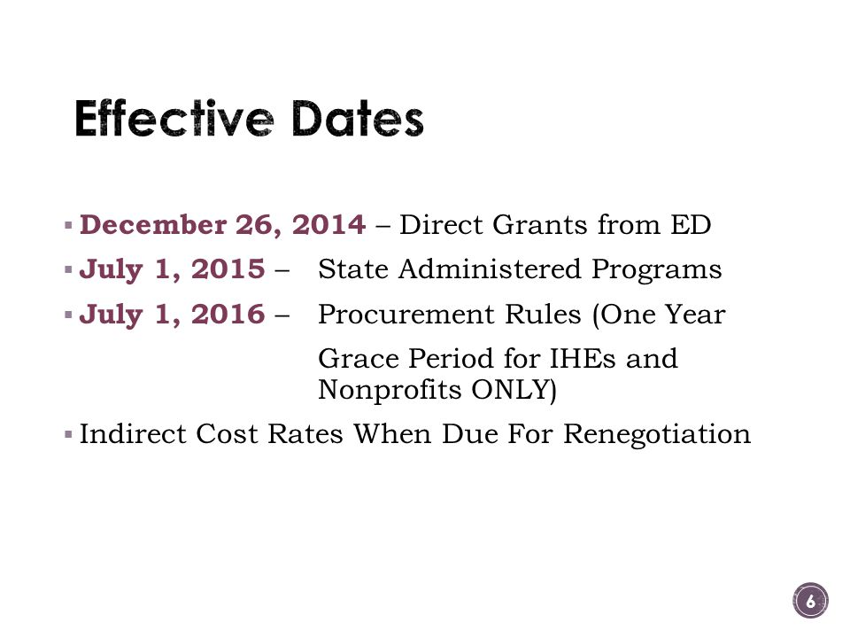 Effective Dates December 26, 2014 – Direct Grants from ED