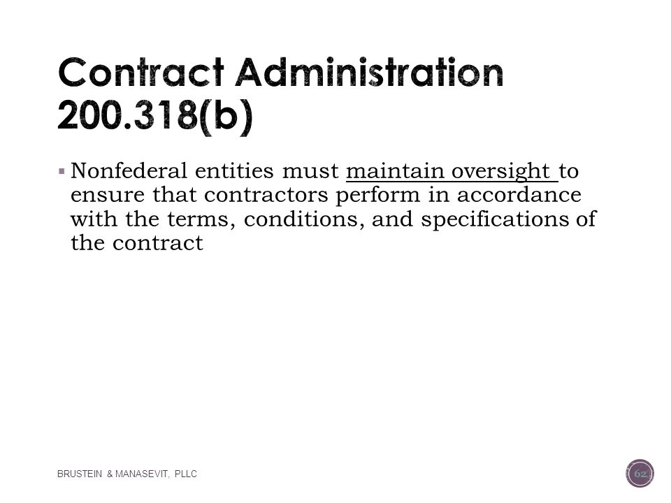Contract Administration 200.318(b)