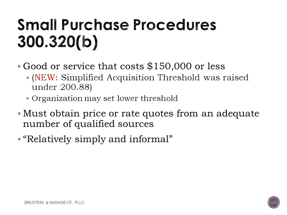 Small Purchase Procedures 300.320(b)