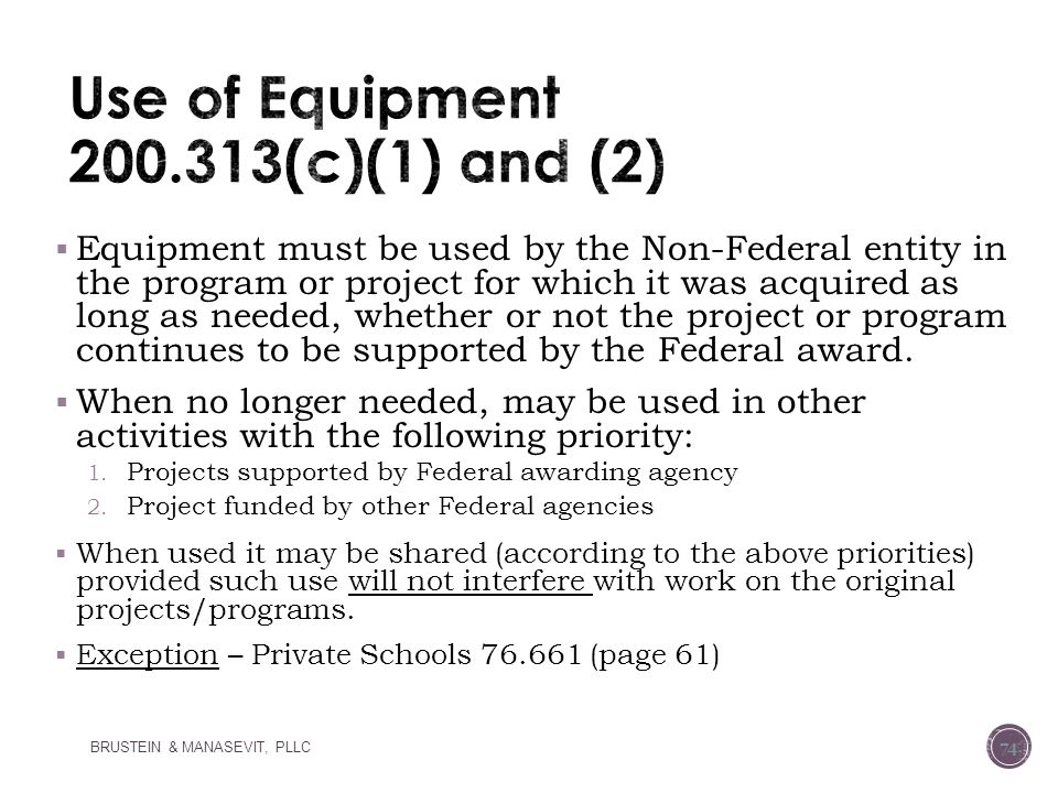 Use of Equipment 200.313(c)(1) and (2)