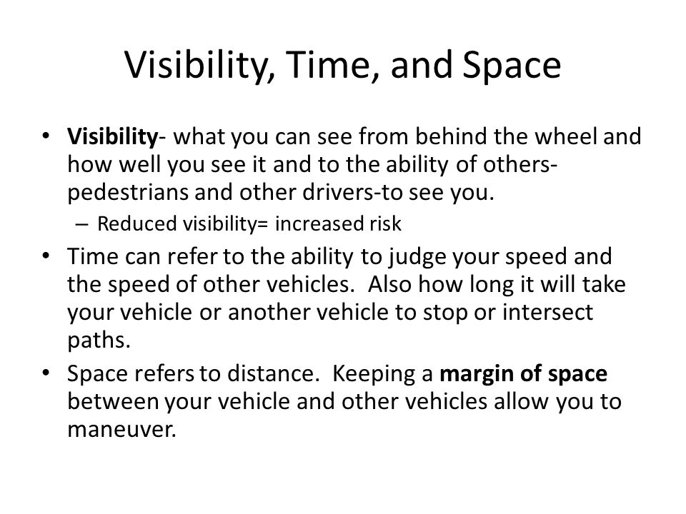 Visibility, Time, and Space