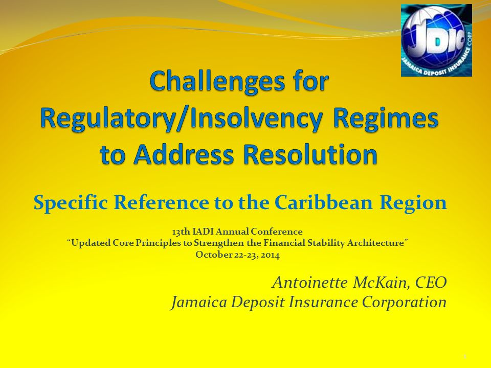 Challenges for Regulatory/Insolvency Regimes to Address Resolution