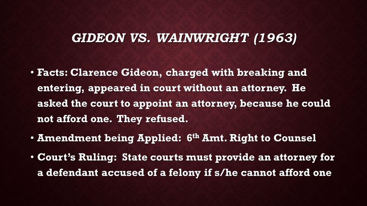 Gideon vs. Wainwright (1963)