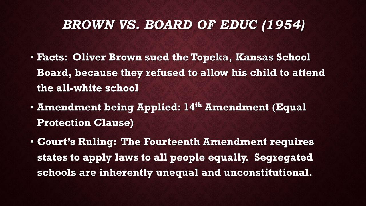 Brown vs. board of educ (1954)