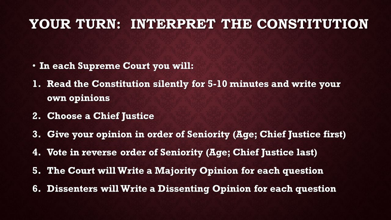 Your Turn: interpret the constitution