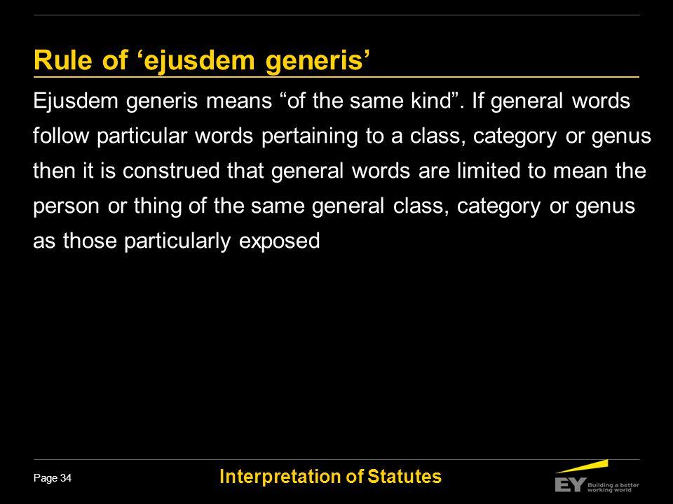 Rule of 'ejusdem generis'