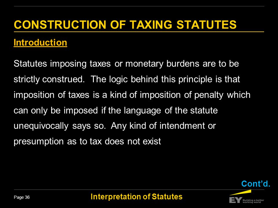 CONSTRUCTION OF TAXING STATUTES