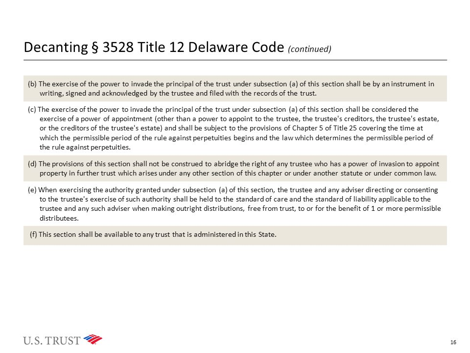 Decanting § 3528 Title 12 Delaware Code (continued)