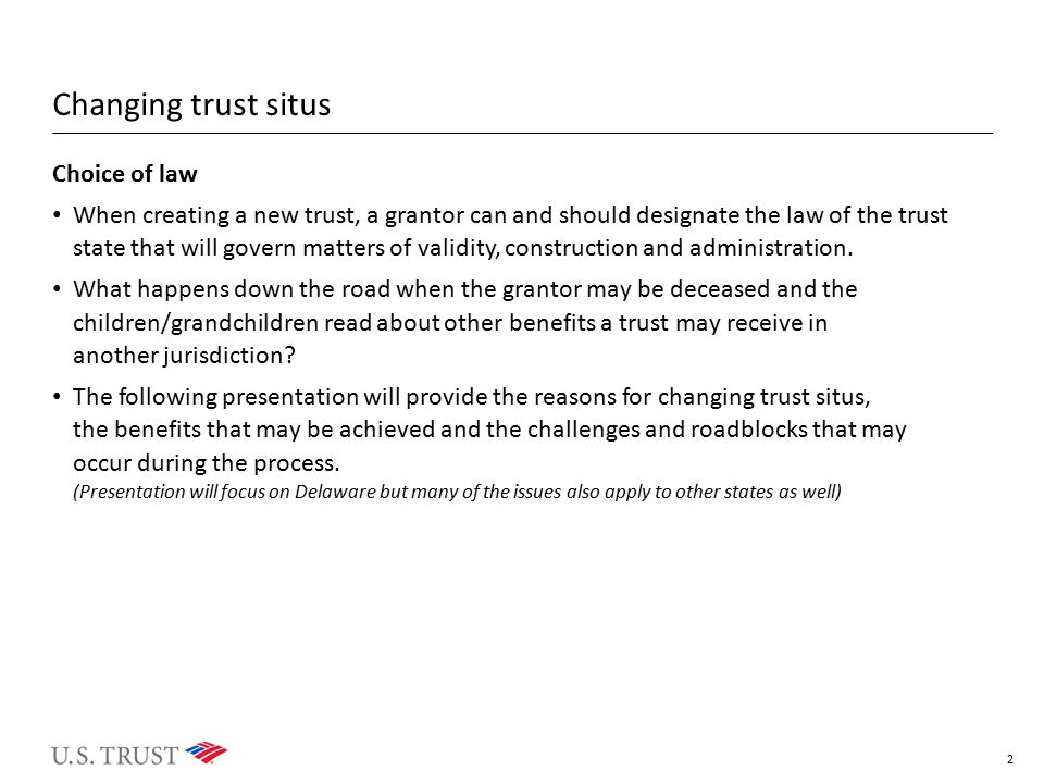 Changing trust situs Choice of law