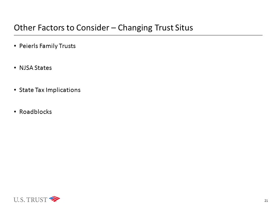 Other Factors to Consider – Changing Trust Situs