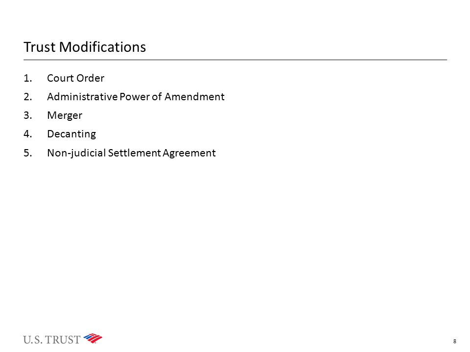 Trust Modifications Court Order Administrative Power of Amendment