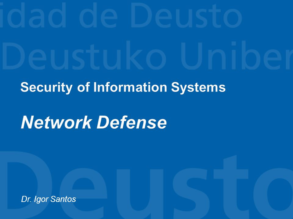 Security of Information Systems Network Defense