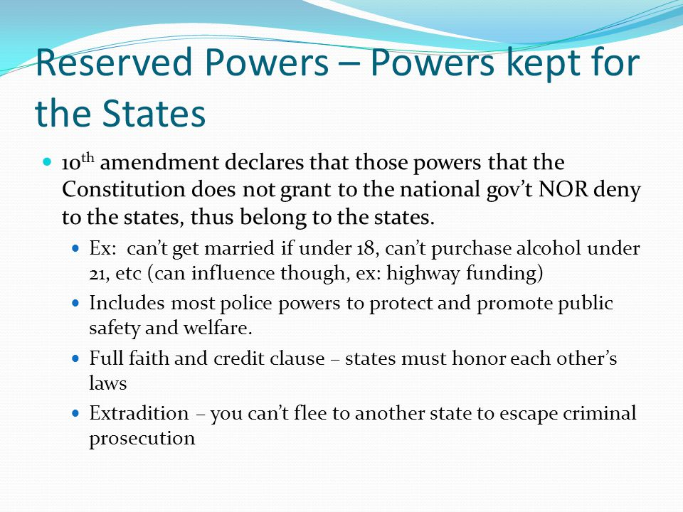 Reserved Powers – Powers kept for the States