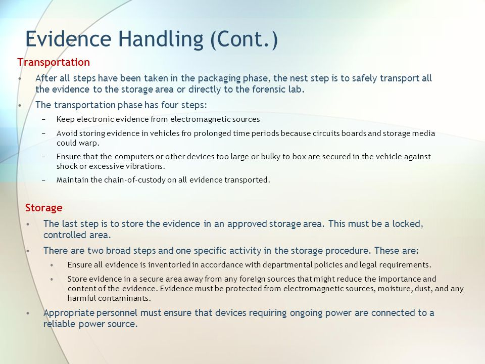 Evidence Handling (Cont.)