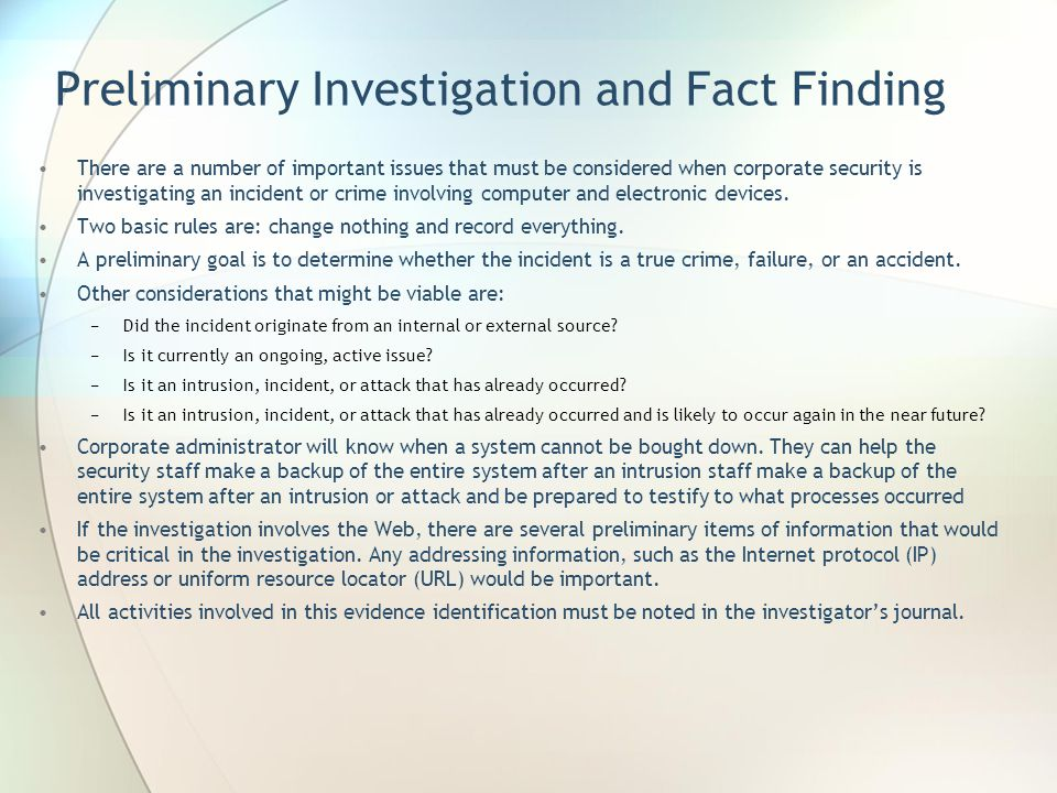 Preliminary Investigation and Fact Finding