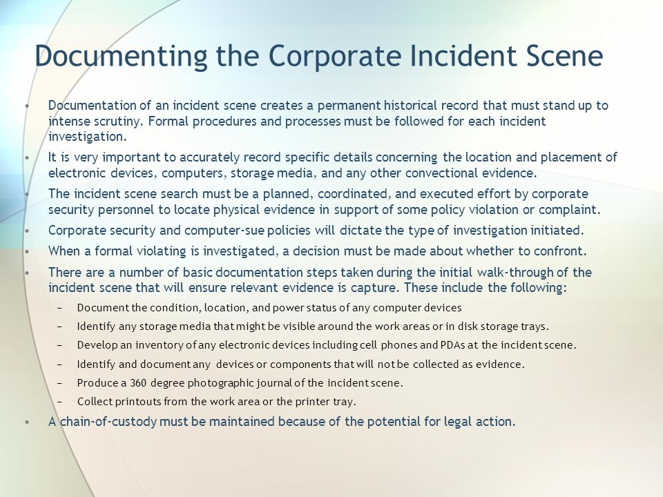 Documenting the Corporate Incident Scene