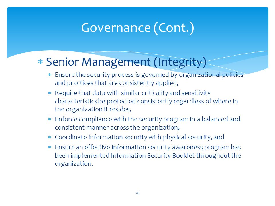 Governance (Cont.) Senior Management (Integrity)